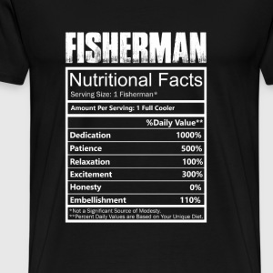Fisher - Nutritional facts of fisherman t-shirt - Men's Premium T-Shirt