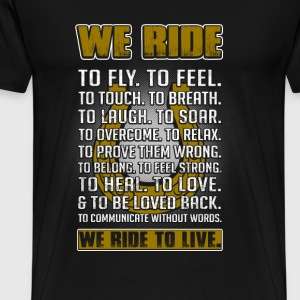 Horse riding - We ride to live awesome t-shirt - Men's Premium T-Shirt