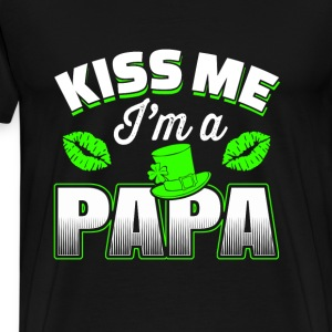 Irish Papa - Kiss me I'm a Irish papa awesome tee - Men's Premium T-Shirt