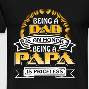 Papa - Being a Papa is priceless awesome t-shirt - Men's Premium T-Shirt