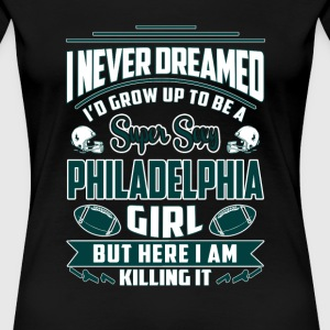 Philadelphia girl - Sexy Philadelphia girl t - shi - Women's Premium T-Shirt