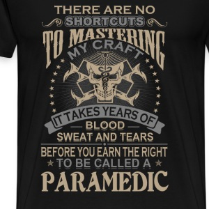 Paramedic - It takes years of blood sweat and tear - Men's Premium T-Shirt