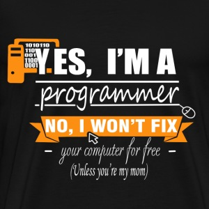 Programmer - I won't fix your computer for free - Men's Premium T-Shirt