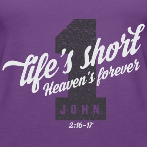 Life is short Tanks - Women's Premium Tank Top