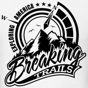 BREAKING TRAILS - Men's T-Shirt