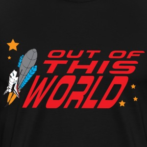 Out Of This World black t shirt - Men's Premium T-Shirt