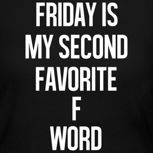 Friday is my second favorite f word Long Sleeve Shirts - Women's Long Sleeve Jersey T-Shirt