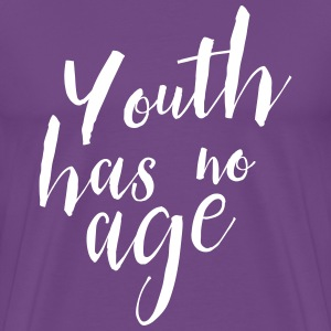 Youth has no age T-Shirts - Men's Premium T-Shirt