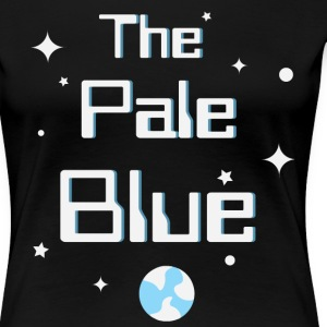 The Pale Blue Dot - Women's Premium T-Shirt