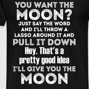 Moon - I'll throw a lasso round it and pullt tee - Men's Premium T-Shirt