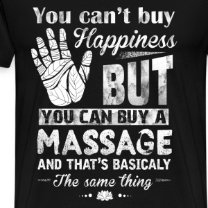 Massage - You can't buy happiness but massage can - Men's Premium T-Shirt