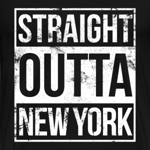 New York - Straight outta New York awesome t - shi - Men's Premium T-Shirt