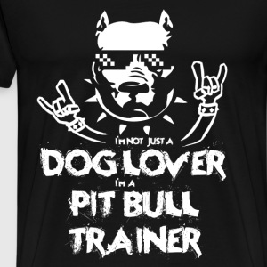 Pit bull - I'm a dog lover and pitbull trainer tee - Men's Premium T-Shirt