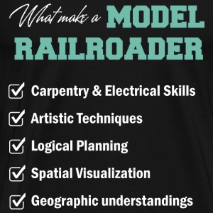 Railroader - What make a model railroader t - shir - Men's Premium T-Shirt