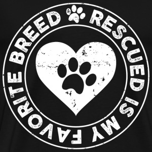 Rescue Dog is my favorite breed t-shirt - Men's Premium T-Shirt