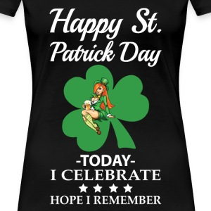 St.Patrick day - To day I celebrate awesome tee - Women's Premium T-Shirt