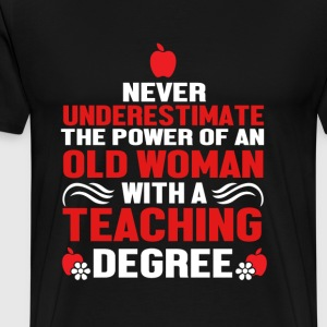 Teacher - Power of a woman with teaching degree - Men's Premium T-Shirt