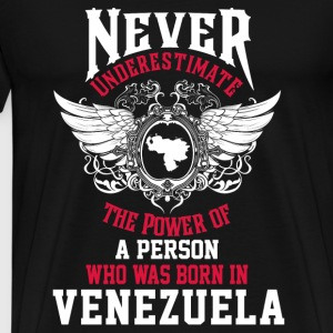 Venezuela - Power of a person borned in venezuela - Men's Premium T-Shirt