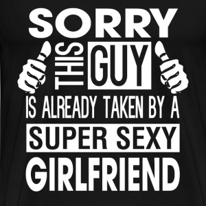 Valentines DAY - this guy is taken by a sexy girl - Men's Premium T-Shirt