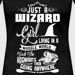 Wizard girl - Wizard girl living in muggle world - Women's Premium T-Shirt