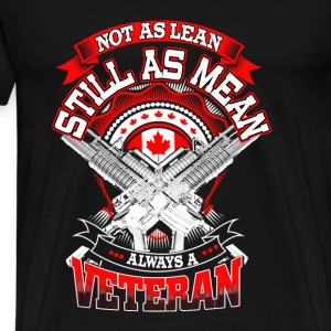 Veteran - Not as lean still as mean always veteran - Men's Premium T-Shirt