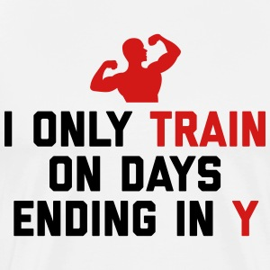 Train Days Ending Y Gym Quote T-shirts - T-shirt premium pour hommes