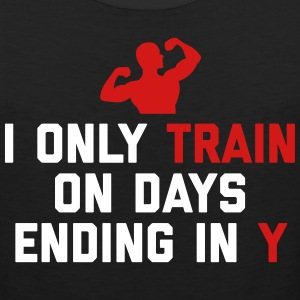Train Days Ending Y Gym Quote Sportswear - Men's Premium Tank