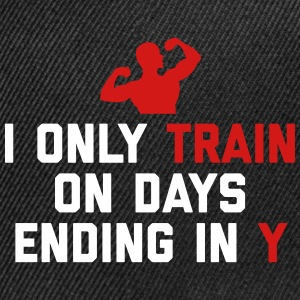 Train Days Ending Y Gym Quote Sportswear - Snap-back Baseball Cap