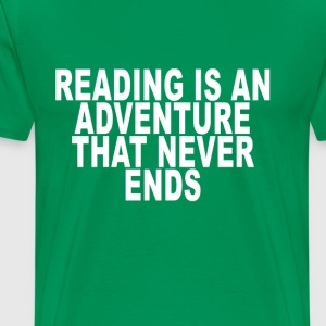 reading_is_an_adventure_that_never_ends_ - Men's Premium T-Shirt