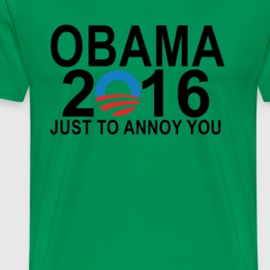 obama_2016_just_to_annoy_you_ - Men's Premium T-Shirt