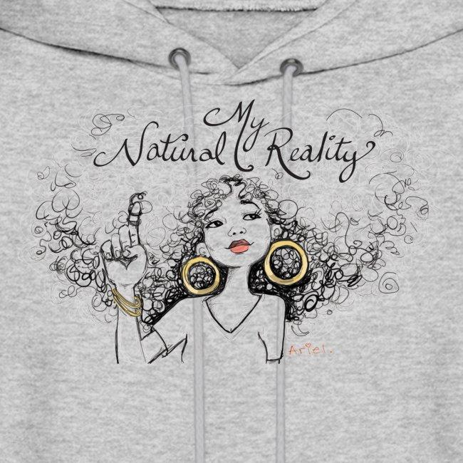 My Natural Reality - Women's sweatshirt
