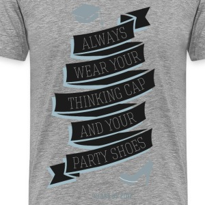 Thinking hat and party shoes T-Shirts - Men's Premium T-Shirt