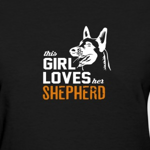 This girl loves her shepherd - Women's T-Shirt