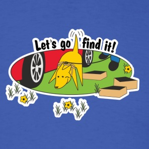 Nosework - Let's go find it! T-Shirts - Men's T-Shirt