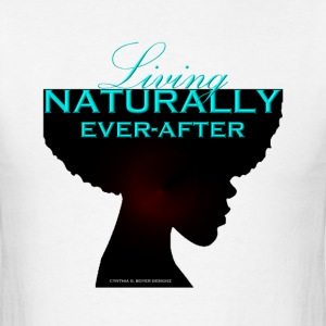 Living Naturally Ever After - Men's T-Shirt