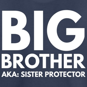 Big Brother. AKA: Sister Protector Kids' Shirts - Kids' Premium T-Shirt