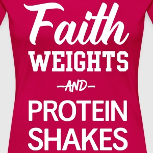 Faith Weights and Protein Shakes T-Shirts - Women's Premium T-Shirt