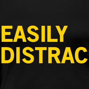 Easily Distracted T-Shirts - Women's Premium T-Shirt
