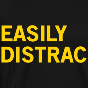 Easily Distracted T-Shirts - Men's Premium T-Shirt