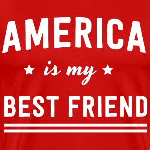 America is my best friend T-Shirts - Men's Premium T-Shirt