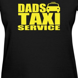 DADS TAXI - Women's T-Shirt