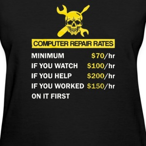 Computer Repair Rate - Women's T-Shirt