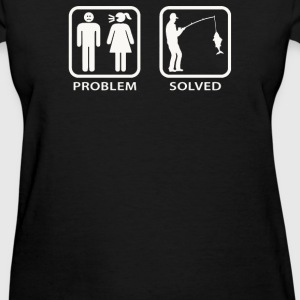 Fishing - Problem Solved - Women's T-Shirt