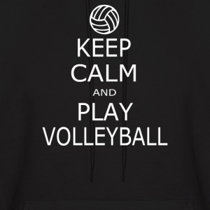 Keep Calm & Play Volleyball - Men's Hoodie