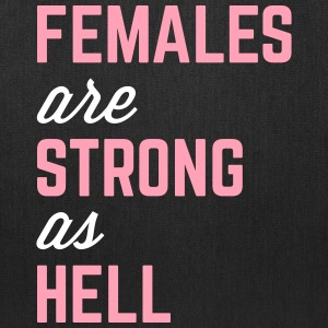 Females Strong Hell Gym Quote Bags & backpacks - Tote Bag