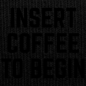 Insert Coffee Funny Quote Sportswear - Knit Cap with Cuff Print
