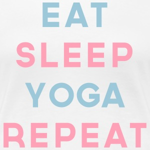 Eat Sleep Yoga Repeat Quote T-Shirts - Women's Premium T-Shirt