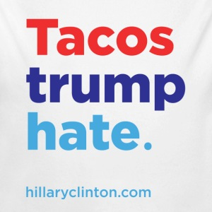 Tacos Trump Hate: Hillary 2016 Baby Bodysuits - Long Sleeve Baby Bodysuit