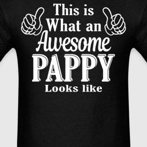 This is what an awesome Pappy looks like  - Men's T-Shirt