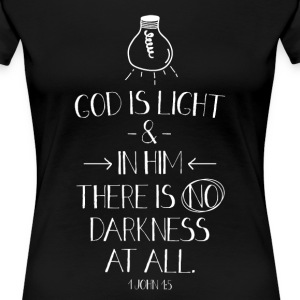 God Is Light {1 John 1:5} T-Shirts - Women's Premium T-Shirt